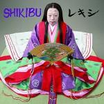 SHIKIBU feat. 阿波の踊り子(チャットモンチー) レキシ